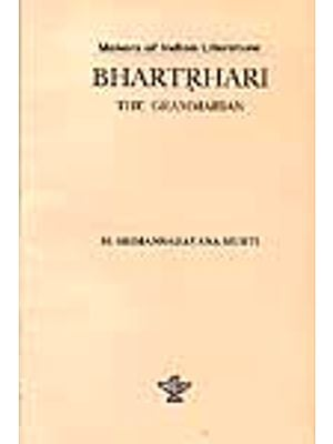 Makers of Indian Literature: BHARTRHARI THE GRAMMARIAN