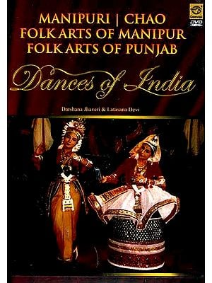 Manipuri Chao Folk Arts of Manipur Folkarts of Punjab Dance of India (DVD Video)