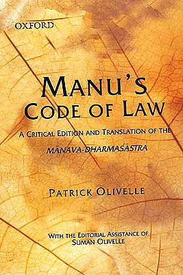 Manu's Code of Law A Critical Edition and Translation of the Manava-Dharmasastra