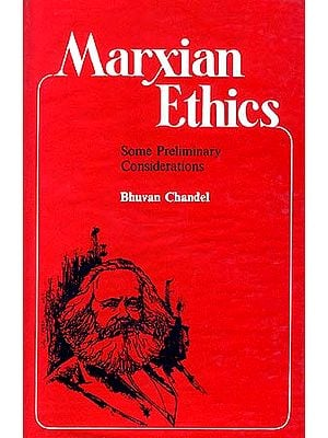 Marxian Ethics: Some Preliminary Considerations