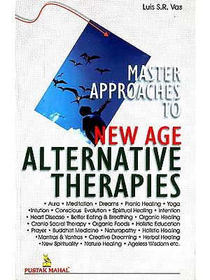 MASTER APPROACHES TO NEW AGE ALTERNATIVE THERAPIES