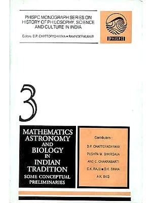 Mathematics, Astronomy and Biology in Indian Tradition (Some Conceptual Preliminaries)