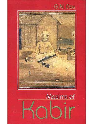 MAXIMS OF KABIR