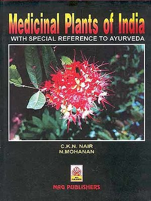 Medicinal Plants of India: With special reference to Ayurveda