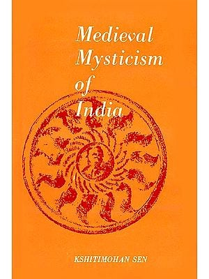 Medieval Mysticism of India (An Old Book)