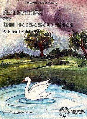Megha-Dutam and Shri Hamsa Sandeshah (A Parallel Study)