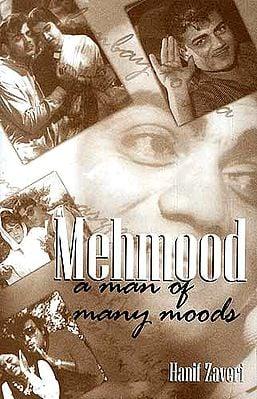 Mehmood: A Man of Many Moods