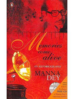 Memories Come Alive (An Autobiography)
