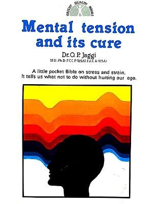 Mental Tension and its Cure