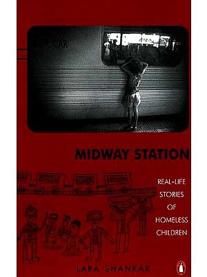 Midway Station (Real-Life Stories of Homeless Children)