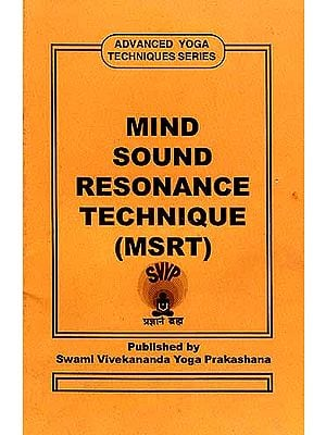 MIND SOUND RESONANCE TECHNIQUE (MSRT)