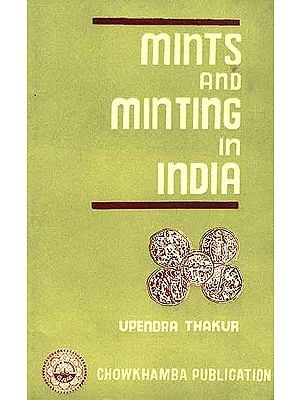 Mints and Minting in India