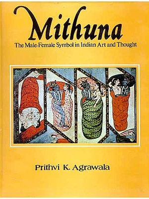 Mithuna (The Male-Female Symbol in Indian Art and Thought)