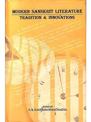 MODERN SANSKRIT LITERATURE TRADITION and INNOVATIONS