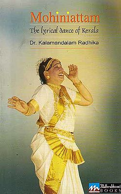 Mohiniattam (The Lyrical Dance of Kerala)