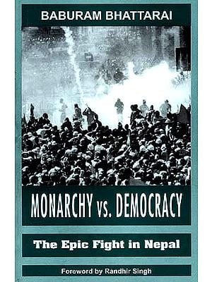 MONARCHY VS. DEMOCRACY: The Epic Fight in Nepal