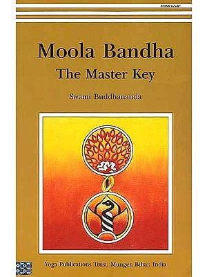 Moola Bandha The Master Key