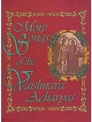 More Songs of the Vaishnava Acharyas (Book Only)