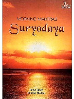 Morning Mantras Suryodaya (Audio CD)