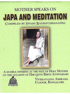 Mother Speaks on Japa and Meditation