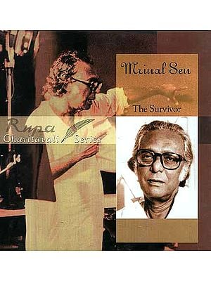 Mrinal Sen: The Survivor (Charitavali Series)
