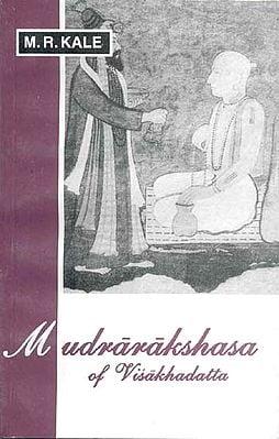 Mudrarakshasa of Visakhadatta