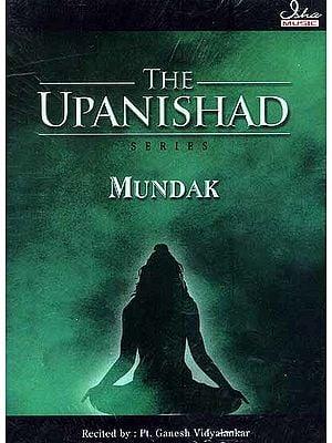 Mundak Upanishad (Audio CD) {Original Text and English Transliteration Included}