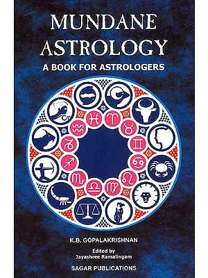 Mundane Astrology (A Book For Astrologers)