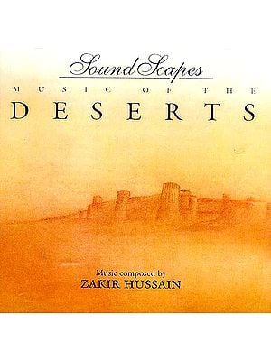 Music Of The Deserts (Sound Scapes) (Audio CD)