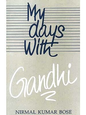 My Days with Gandhi