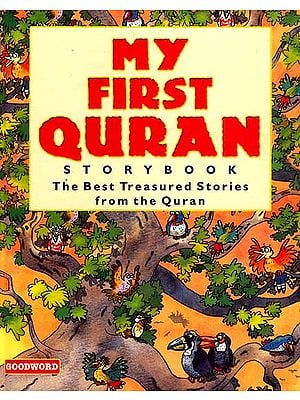 My First Quran Story Book (The Best Treasured Stories From The Quran)