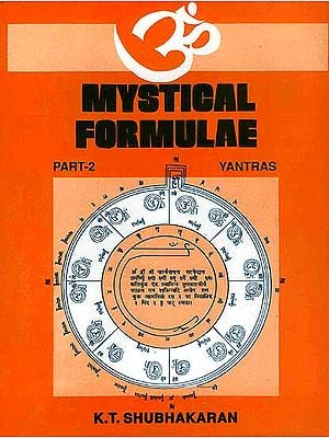 Mystical Formulae Part II Yantras