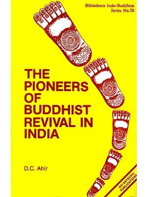 The Pioneers of Buddhist Revival in India