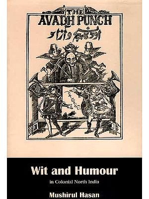 Wit and Humour in Colonial North India
