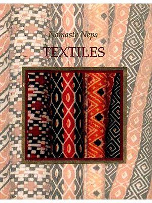 Namaste Nepal: Textiles
