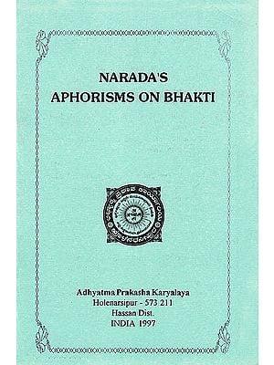 Narada's Aphorisms On Bhakti