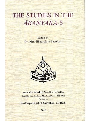 The Studies in The Aranyakas
