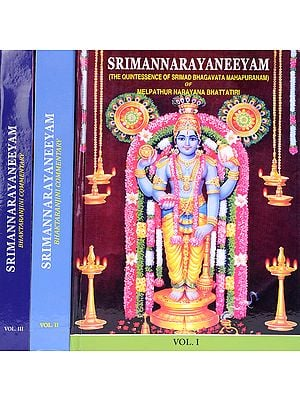 Srimannarayaneeyam with English Version of Bhaktarnjini Malayalam Commentary (In Three Volumes)