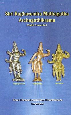 Sri Raghavendra Mathagatha Archagathikrama