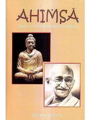 Ahimsa (Based on Buddhism and Gandhism)