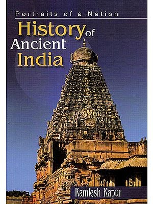 History of Ancient India: Portraits of a Nation