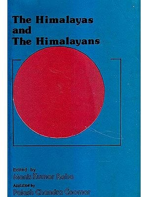 The Himalayas and The Himalayans: A Rare Book