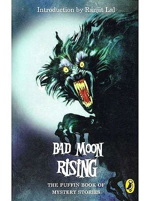 Bad Moon Rising (The Puffin Book of Mystery Stories)