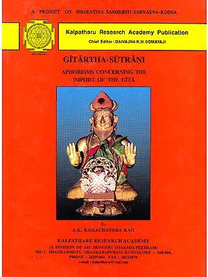 Gitartha-Sutrani (Aphorisms Concerning the Import of the Gita)