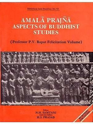 Amala Prajna Aspects of Buddhist Studies (Professor P.V. Bapat Felicitation Volume): A Rare Book