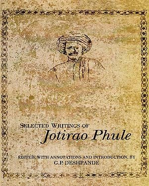 Selected Writings of Jotirao Phule