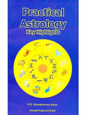 Practical Astrology: Key Highlights
