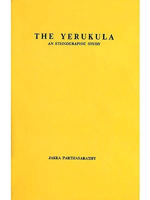 The Yerukula An Ethnographic Study: A Rare Book