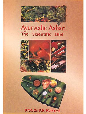 Ayurvedic Aahar: The Scientific Diet
