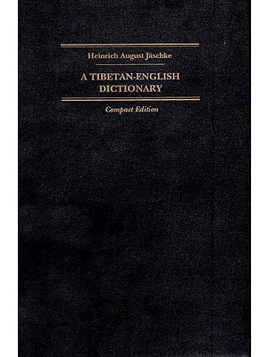 A Tibetan-English Dictionary (With Special Reference to the Prevailing Dialects)